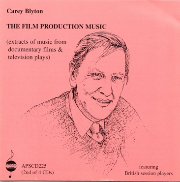 Carey Blyton - The Film Production Music (ASPCD 225)
