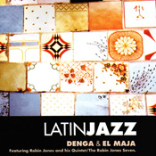 Latin Jazz - Denga & El Maja Robin Jones and his Quintet