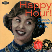 Happy Hour - Classic Cocktail Music Various Artists