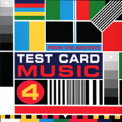 Test Card Music Volume 4
