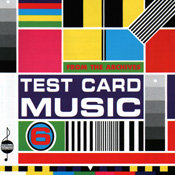 Test Card Music Volume 6